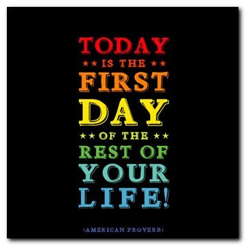 The First Day of the Rest of Your Life